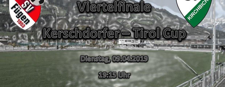Viertelfinale im Kerschdorfer-Tirol Cup